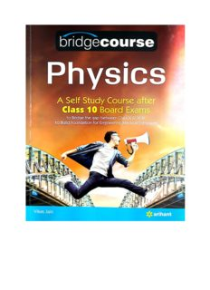 Bridgecourse Physics Arihant for self study after class 10 Boards Part 2 From page 269 till end 560 Vikas Jain IIT JEE Engineering Medical Foundation KVPY Olympiad