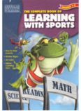 The Complete Book of Learning with Sports (Grades 1-2) (The Complete Book Series)