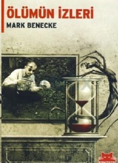 Ölümün İzleri - Mark Benecke