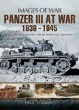 Panzer III at War 1939-1945 (Images of War)