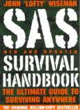 SAS survival handbook : how to survive in the wild, in any climate, on land or at sea