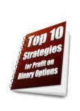 10 BINARY OPTIONS STRATEGIES