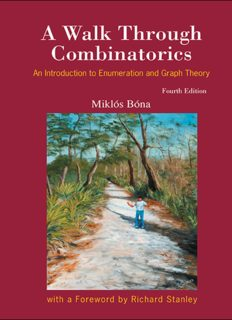 A Walk Through Combinatorics: An Introduction to Enumeration and Graph Theory,