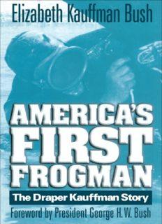 America's First Frogman: The Draper Kauffman Story
