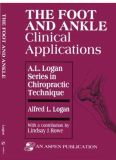 The Foot and Ankle: Clinical Applications (A.L. Logan Series in Chiropractic Technique)