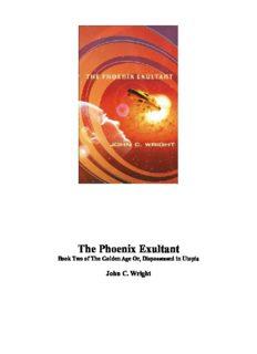The Phoenix Exultant : The Golden Age, Volume 2 (The Golden Age)