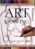 Art of Drawing: The Complete Course (Practical Art)
