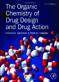 The Organic Chemistry of Drug Design and Drug Action Richard B. Silverman