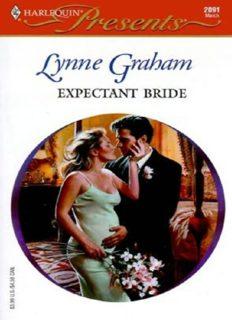 Lynne Graham - The Expectant Bride