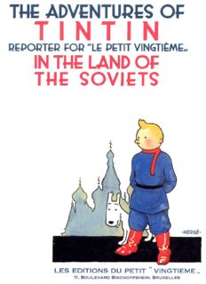 Tintin in The Land of The Soviets (The Adventures of Tintin 1)