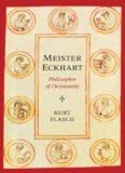 Meister Eckhart: Philosopher of Christianity
