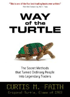 Way of the turtle: the secret methods of legendary traders