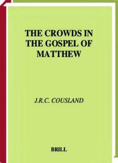The Crowds in the Gospel of Matthew (Supplements to Novum Testamentum) (Supplements to Novum Testamentum)