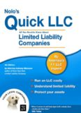 Nolo's Quick LLC: All You Need to Know About Limited Liability Companies, Fourth Edition