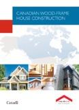 CANADIAN WOOD-FRAME HOUSE CONSTRUCTION - SCHL