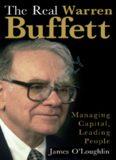 The Real Warren Buffett: Managing Capital, Leading People