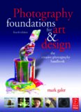 Photography foundations for art and design the creative photography handbook.pdf