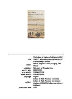 The Indians of southern California in 1852: the B.D. Wilson report and a selection of contemporary comment