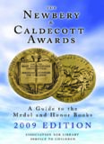 The Newbery & Caldecott Awards: A Guide to the Medal and Honor Books (Newbery and Caldecott Awards)