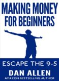 MONEY: Making Money For Beginners (Online Business, YouTube, Fiverr, Craigslist, Financial Freedom, Successful People)