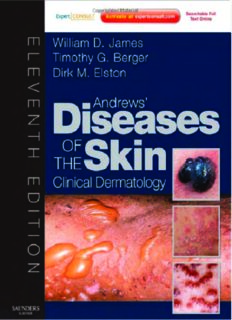Andrews' Diseases of the Skin: Clinical Dermatology - Expert Consult - Online and Print (James, Andrew's Disease of the Skin), 11th Edition
