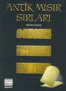 Antik Mısır Sırları - Ergun Candan