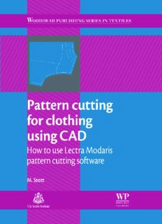 Pattern cutting for clothing using CAD: How to use Lectra Modaris pattern cutting software