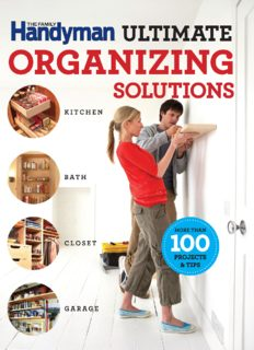 The Family Handyman ultimate organizing solutions: kitchen, bath, closet, garage