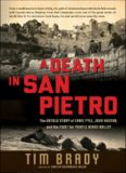 A Death in San Pietro: The Untold Story of Ernie Pyle, John Huston, and the Fight for Purple Heart