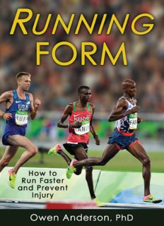 Running form : how to run faster and prevent injury
