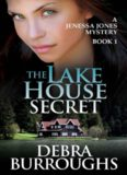 The Lake House Secret, A Romantic Suspense Novel