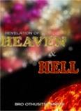 """""""Revelation of Heaven and Hell"""" by Bro. Othusitse Mmusi"""
