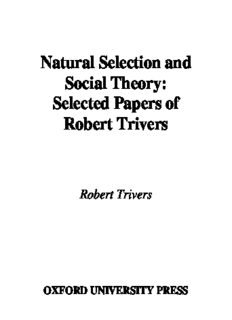 Natural Selection and Social Theory: Selected Papers of Robert Trivers (Evolution and Cognition Series)