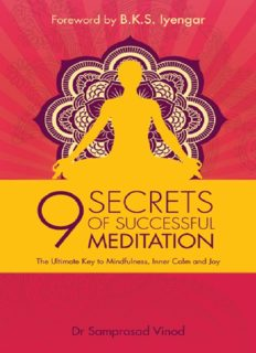 9 secrets of successful meditation : the ultimate key to mindfulness, inner calm & joy