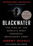 Blackwater: The Rise of the World's Most Powerful Mercenary Army  Revised and Updated