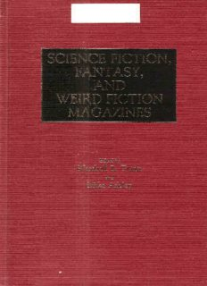Science Fiction, Fantasy, and Weird Fiction Magazines: (Historical Guides to the World's Periodicals and Newspapers)