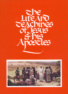 The Life and Teachings of Jesus Christ and His Apostles