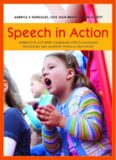 Speech in Action: Interactive Activities Combining Speech Language Pathology and Adaptive Physical