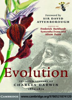 Evolution: Selected Letters of Charles Darwin 1860-1870 (Selected Letters of C. Darwin)