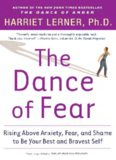Fear and Other Uninvited Guests: Tackling the Anxiety, Fear, and Shame That Keep Us from Optimal