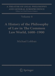 A Treatise of Legal Philosophy and General Jurisprudence: Volume 7: The Jurists' Philosophy of Law from Rome to the Seventeenth Century, Volume 8: A History of the Philosophy of Law in The Common Law World, 1600–1900