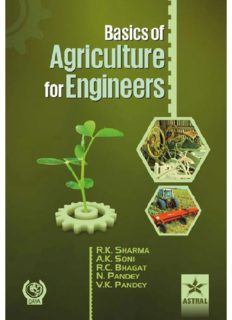 Basics of agriculture for engineers : useful for B. Tech. (agricultural engineering)