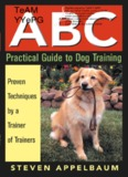 ABC Practical Guide to Dog Training - lmzd.lt