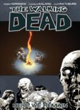 Walking Dead Volume 9: Here We Remain (Issues 49-54)