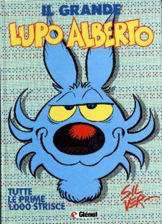 Il Grande Lupo Alberto - Tutte le prime 1000 strisce