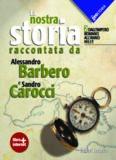 La nostra storia raccontata da Alessandro Barbero e Sandro Carocci vol. 2. Dall'impero romano all