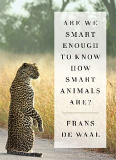 Are We Smart Enough to Know How - Frans de Waal