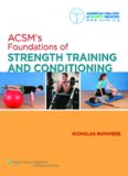 ACSM's Foundations of Strength Training and Conditioning (American College of Sports Med)