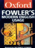 Oxford Fowler's Modern English Usage Dictionary