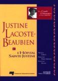 Justine Lacoste-Beaubien et l'Hôpital Sainte-Justine (Les Grands gestionnaires et leurs œuvres